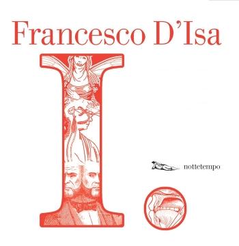 Francesco D'Isa, I., Nottetempo 2011
