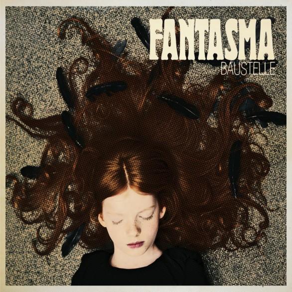 Baustelle_Fantasma-cover-586x586