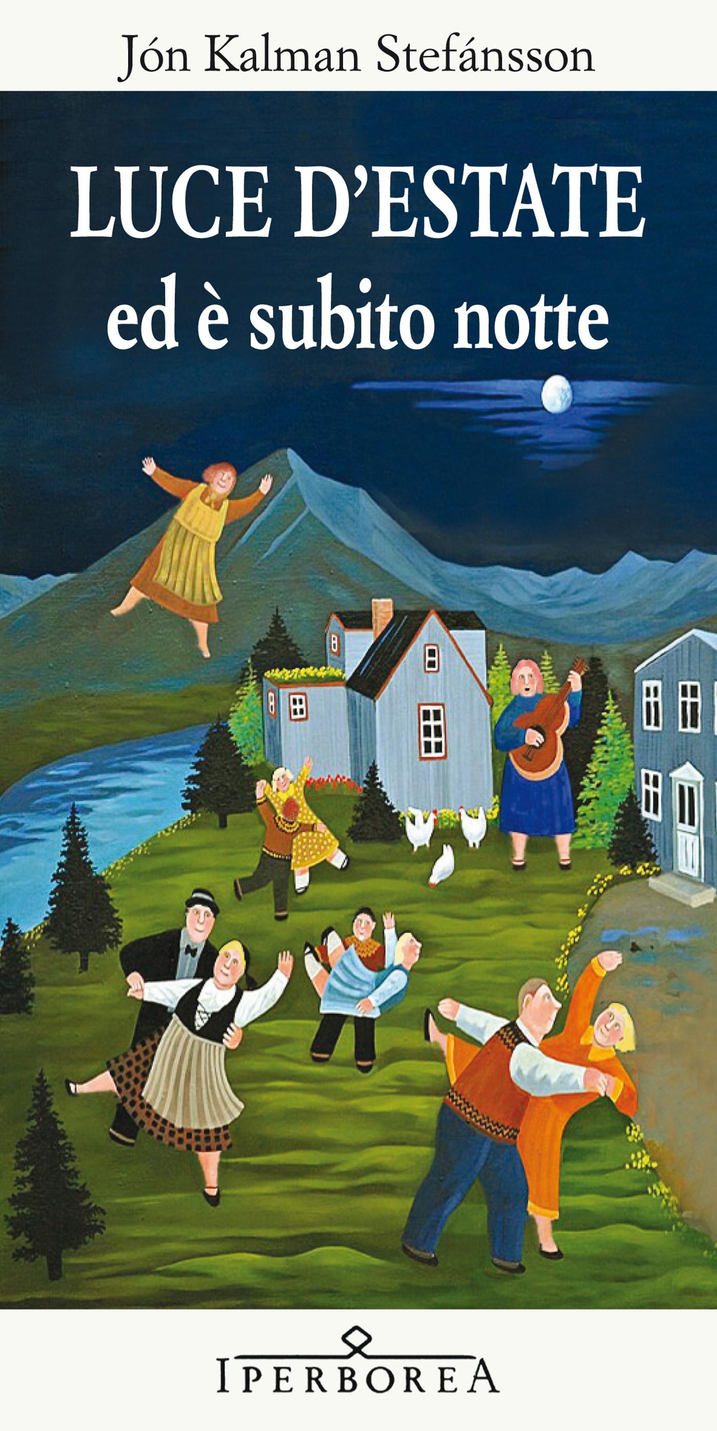 LUCE D'ESTATE ed è subito notte | Sumarljós og svo kemur nóttin (2005)